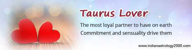 Taurus Love Horoscope - Taurus Man/Women in Love