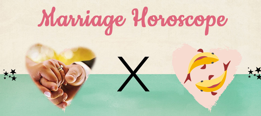 Pisces 2019 Marriage Horoscope